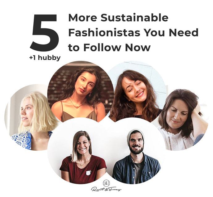 5 More Sustainable Fashionistas You Need to Follow (plus 1 hubby)