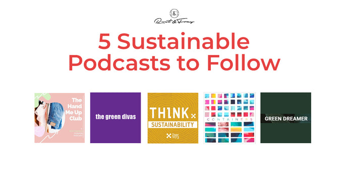 5 Sustainable Podcasts to Follow