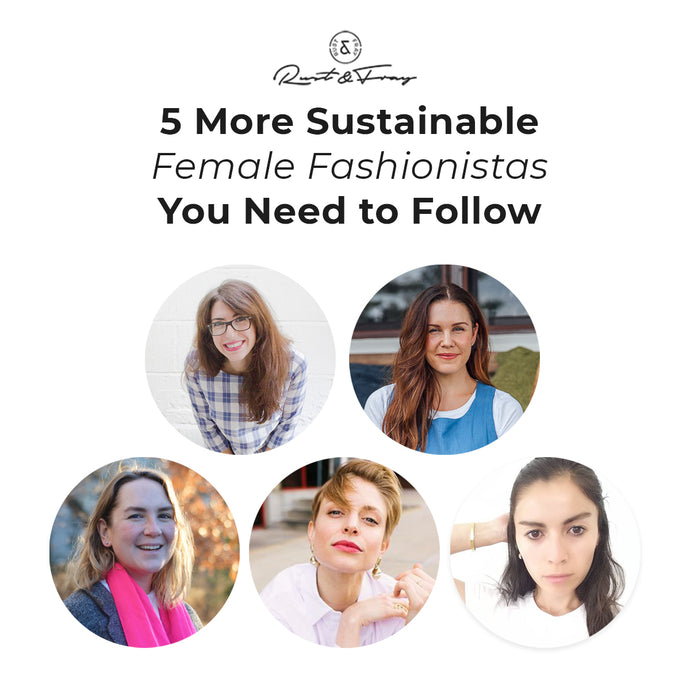 5 More Female Sustainable Fashionistas You Need to Follow