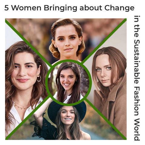 5 Women Bringing about Change in Sustainable Fashion
