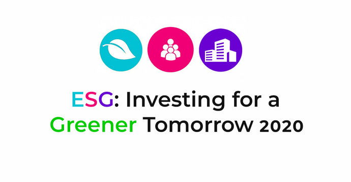 ESG: Investing for a Greener Tomorrow