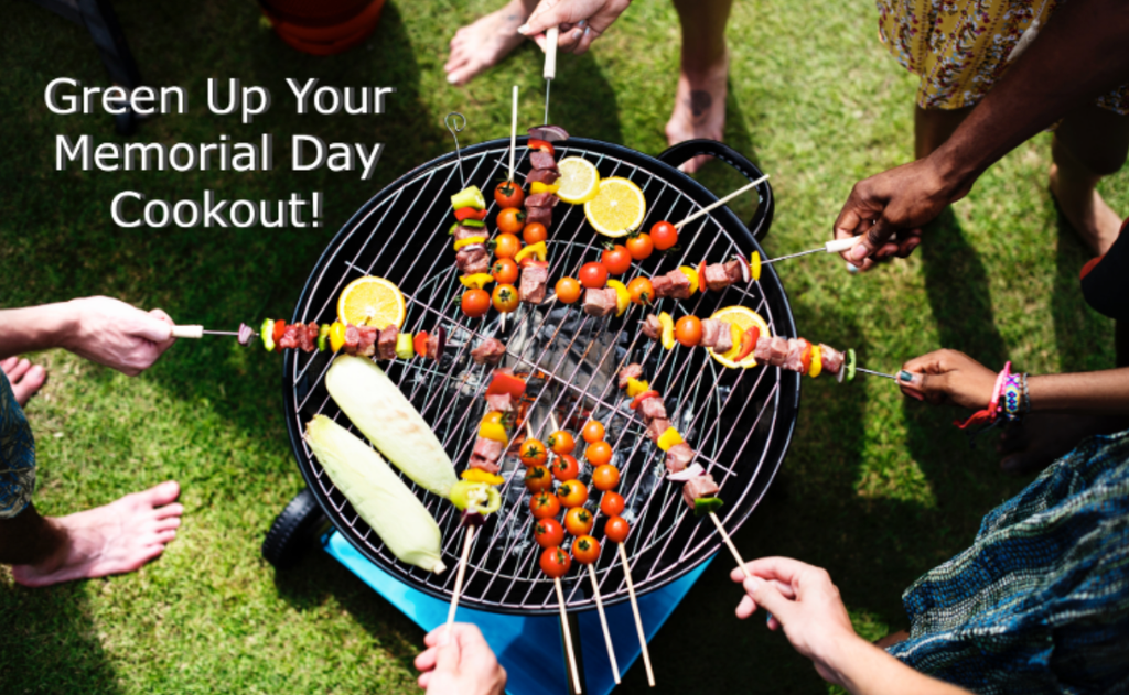 Green Up Your Memorial Day Cookout!