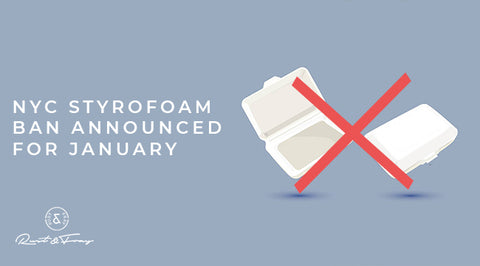 NYC Styrofoam Ban Implementation Announced for January!