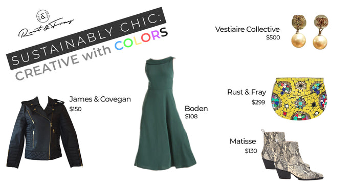 Sustainably Chic: Creative with Colors