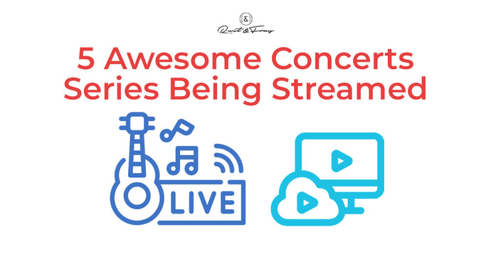 5 Awesome Concerts Series Being Streamed
