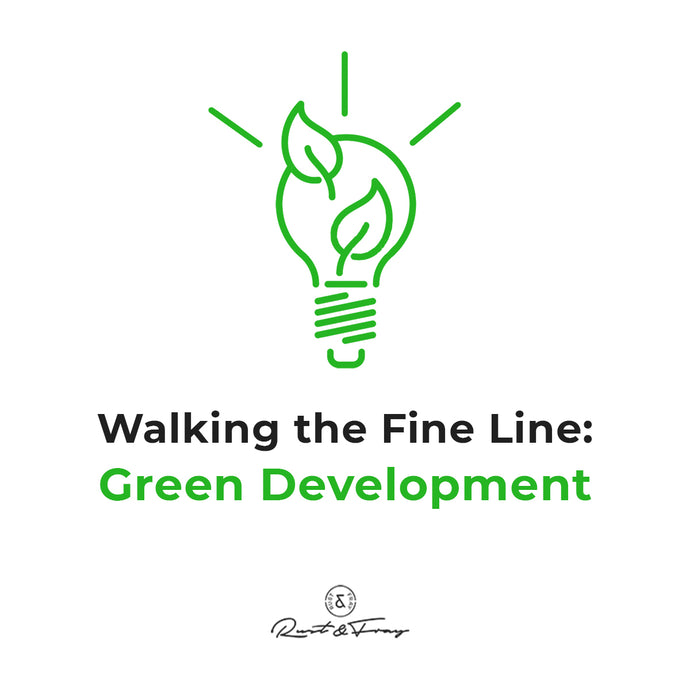 Walking the Fine Line: Green Development