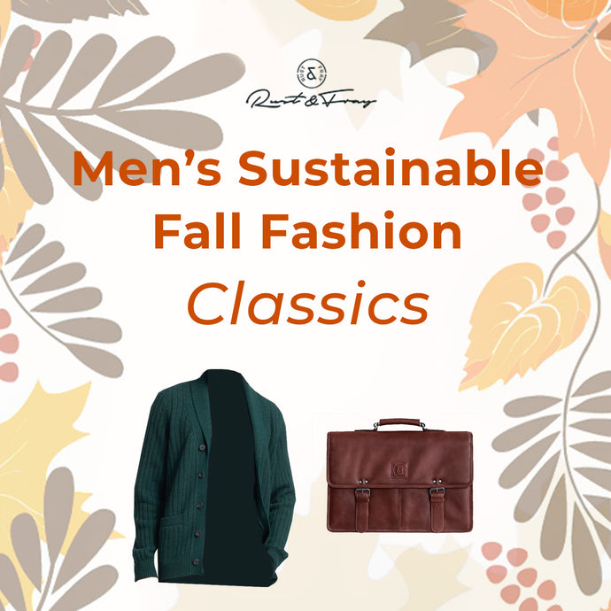 Men's Sustainable Fall Fashion Classics