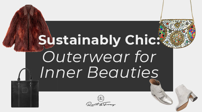 Sustainably Chic: Outerwear for Inner Beauties