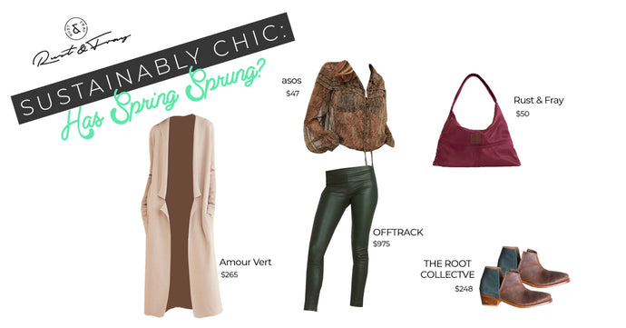 Sustainably Chic: Has Spring Sprung?