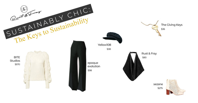 Sustainably Chic: The Keys to Sustainability
