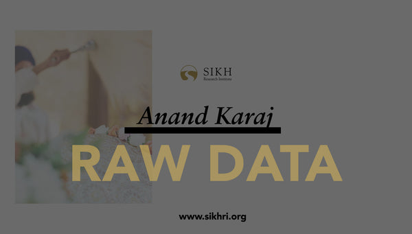 RAW DATA: Anand Karaj: The Sikh Marriage (Free Download)