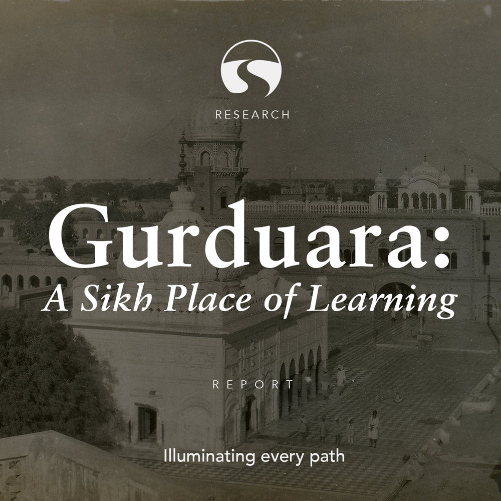 Gurduara: A Sikh Place of Learning – Report