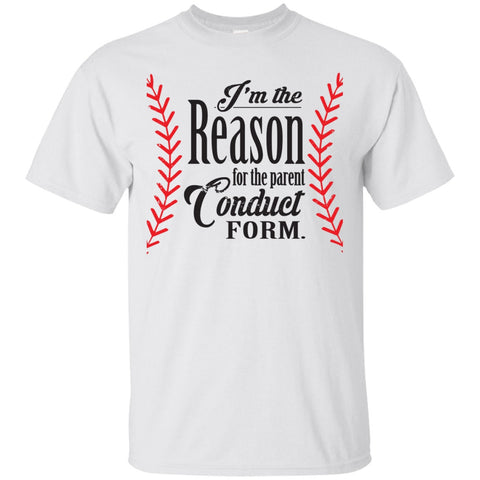 Baseball Apparel - I'm The Reason For The Conduct Form