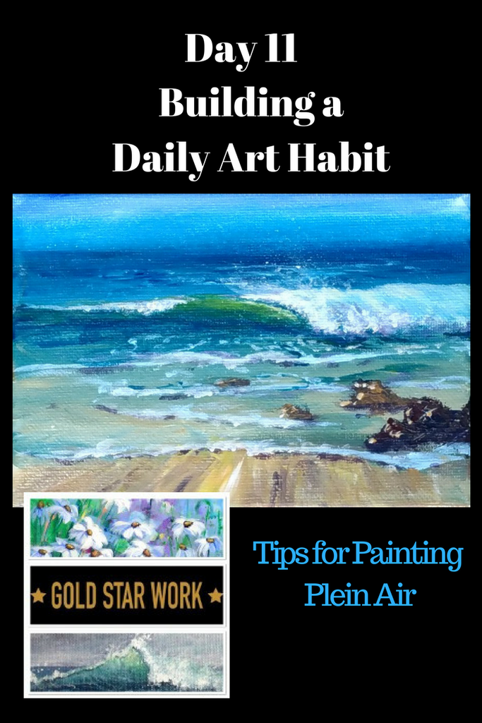 Day 11 Building a Daily Art Habit. Painting a Wave Plein air.