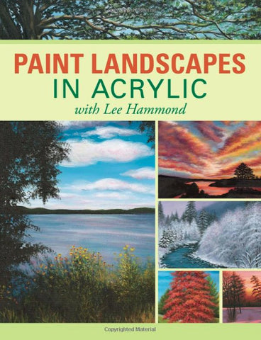 paint Landscapes in Acrylic by Lee Hammond