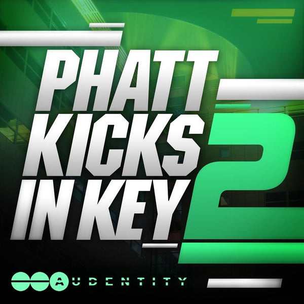 Phatt Kicks In Key 2