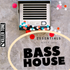 Bass House Essentials