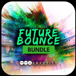 Future Bounce Bundle - Audentity Records | Samplestore