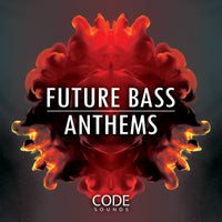 Future Bass Anthems