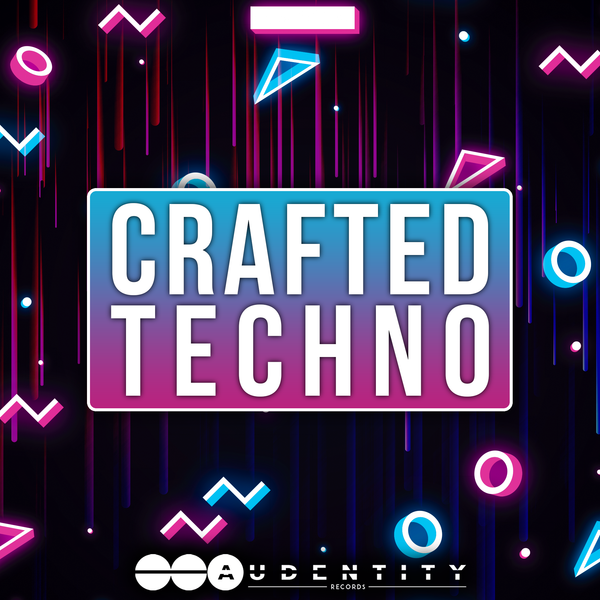 Crafted Techno - Audentity Records | Samplestore
