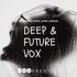 Deep & Future Vox - Audentity Records | Samplestore