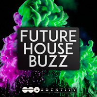 Future House Buzz - Audentity Records | Samplestore
