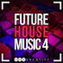 Future House Music 4