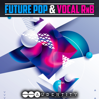 Future Pop & Vocal RnB