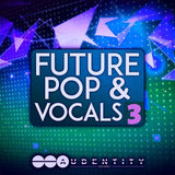 Future Pop & Vocals 3 - vocal sample pack contains vocal samples