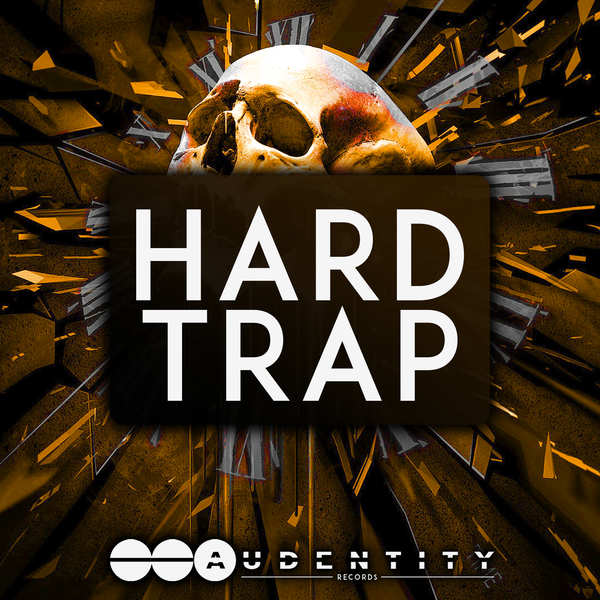 Hard Trap - Audentity Records | Samplestore