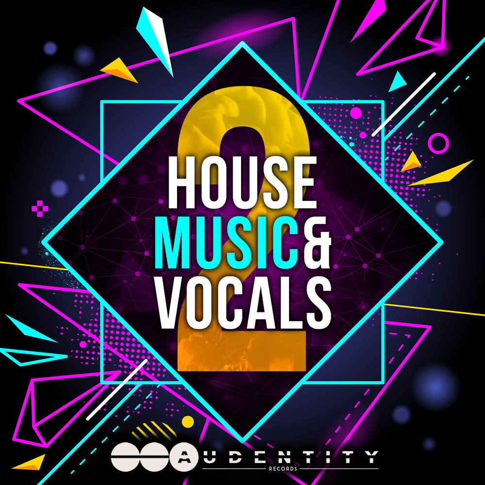 House Music & Vocals 2 - Audentity Records | Samplestore