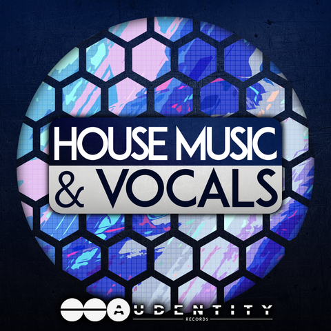 House Music & Vocals - Audentity Records | Samplestore