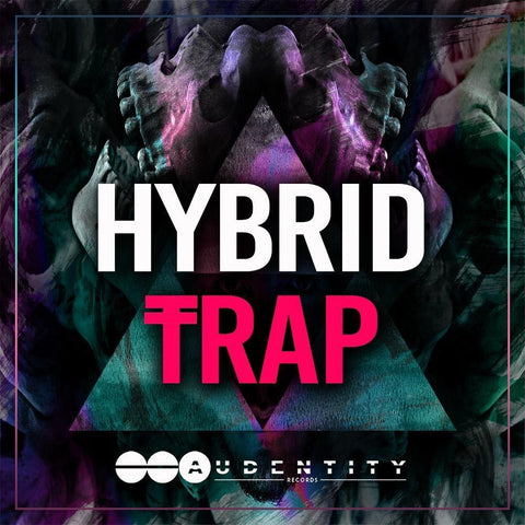 Hybrid Trap - Audentity Records | Samplestore