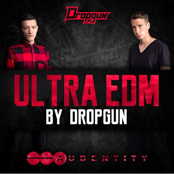 Ultra EDM By Dropgun
