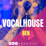Vocal House Ben