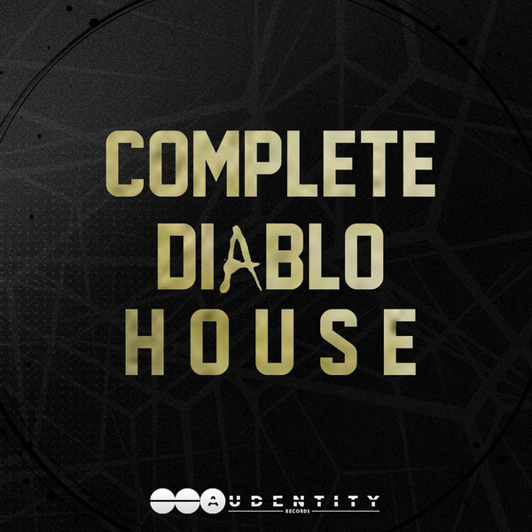 Complete Diablo House [Re-Release] - Audentity Records | Samplestore