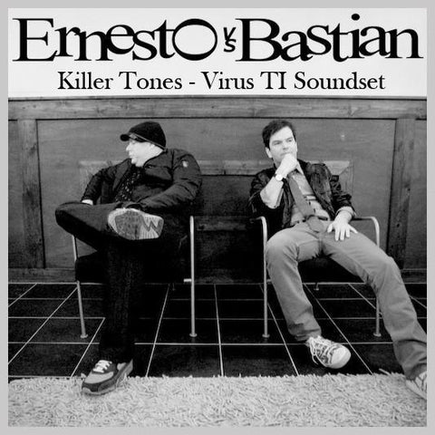 "Ernesto vs Bastian ""Killer Tones Virus TI Soundbank"
