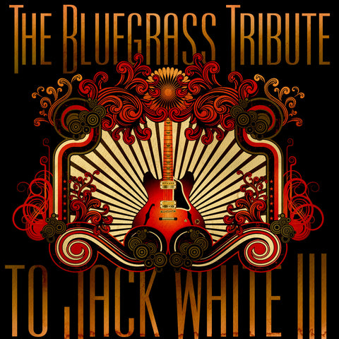 The Bluegrass Tribute to Jack White