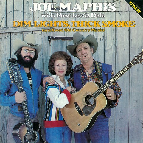 Joe Maphis W/ Rose Lee & Dale - Dim Lights, Thick Smoke (And Good Old Country Music)