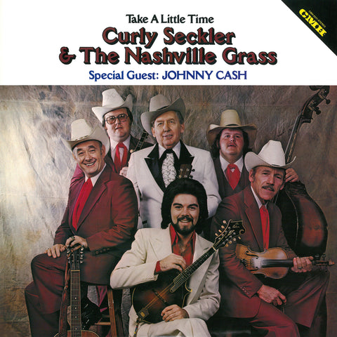 Curly Seckler & The Nashville Grass - Take A Little Time