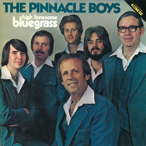 Pinnacle Boys - High Lonesome Bluegrass