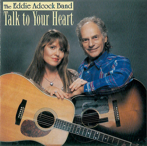 Eddie Adcock Band: Talk to Your Heart