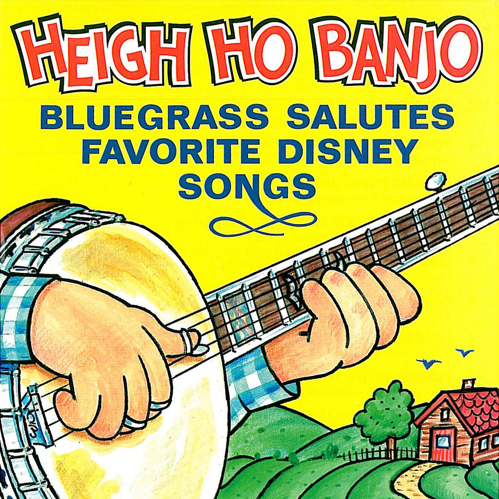 Heigh Ho Banjo: Bluegrass Salutes Favorite Disney Songs