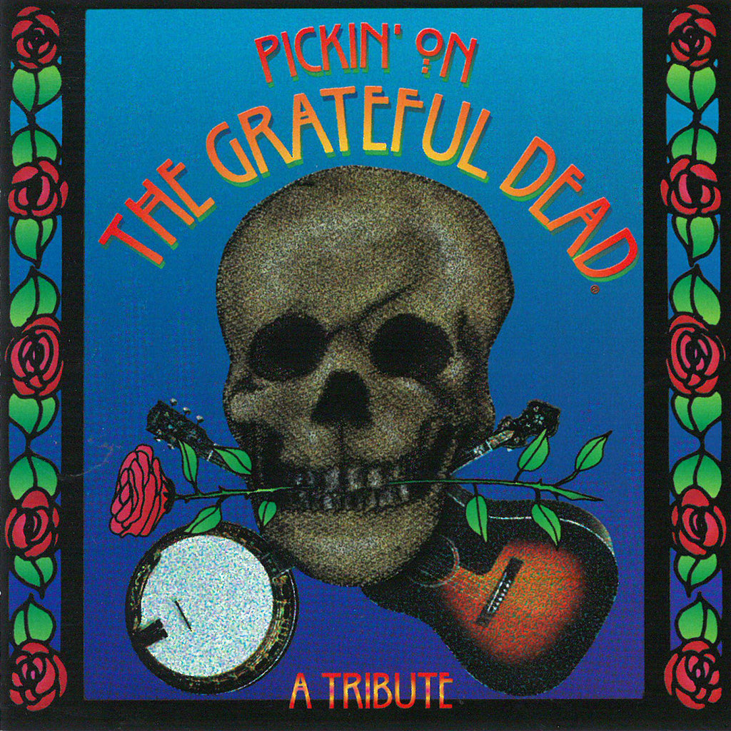 Pickin' On the Grateful Dead