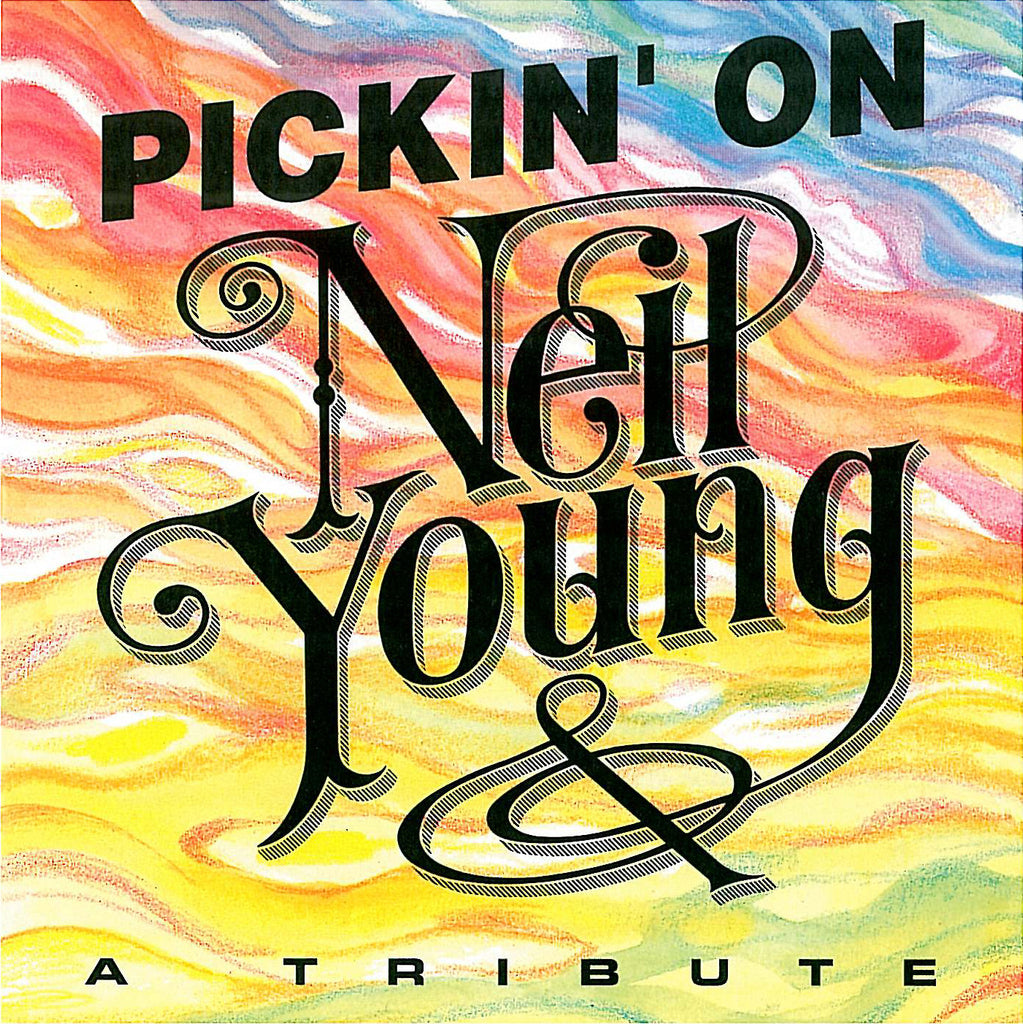 Pickin' On Neil Young