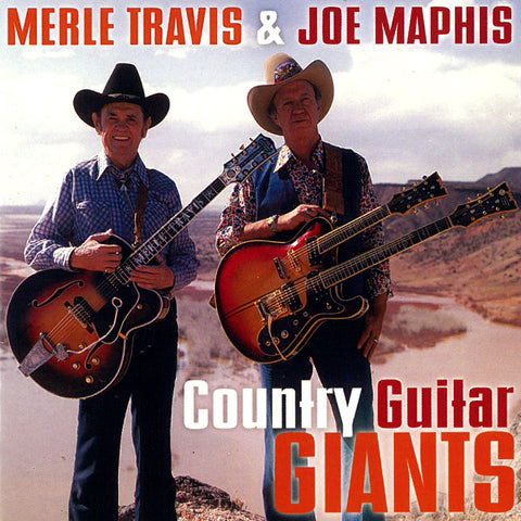 Merle Travis & Joe Maphis: Country Guitar Giants