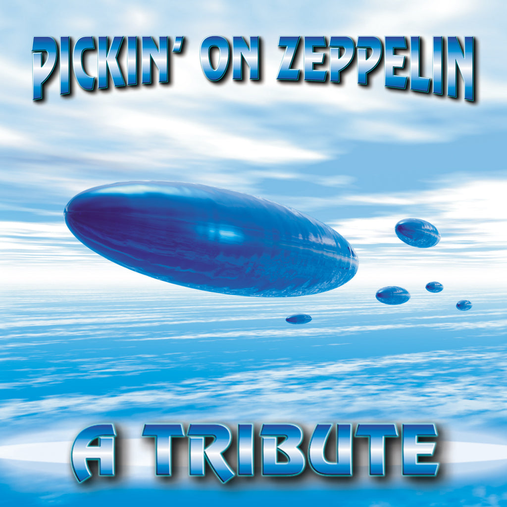 Pickin' On Zeppelin: A Tribute Volume 1