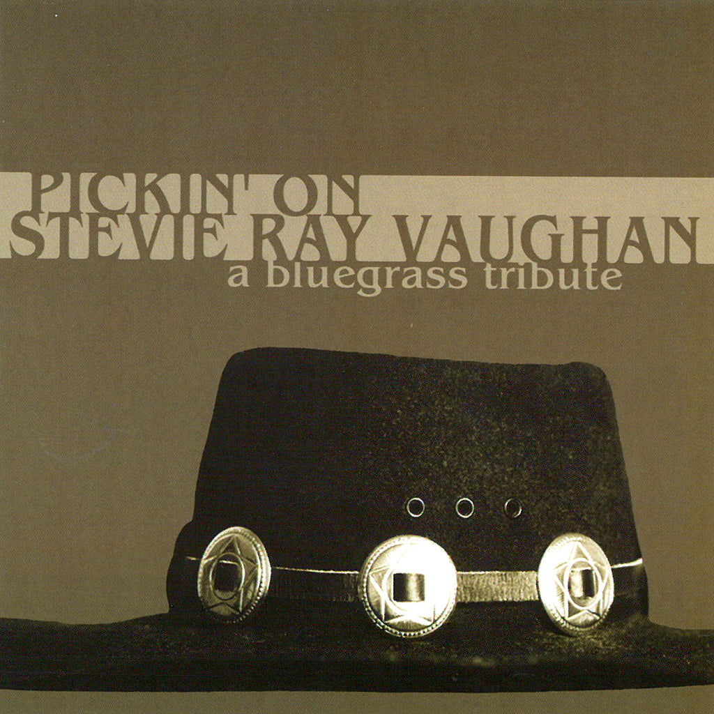 Pickin' On Stevie Ray Vaughan: A Bluegrass Tribute