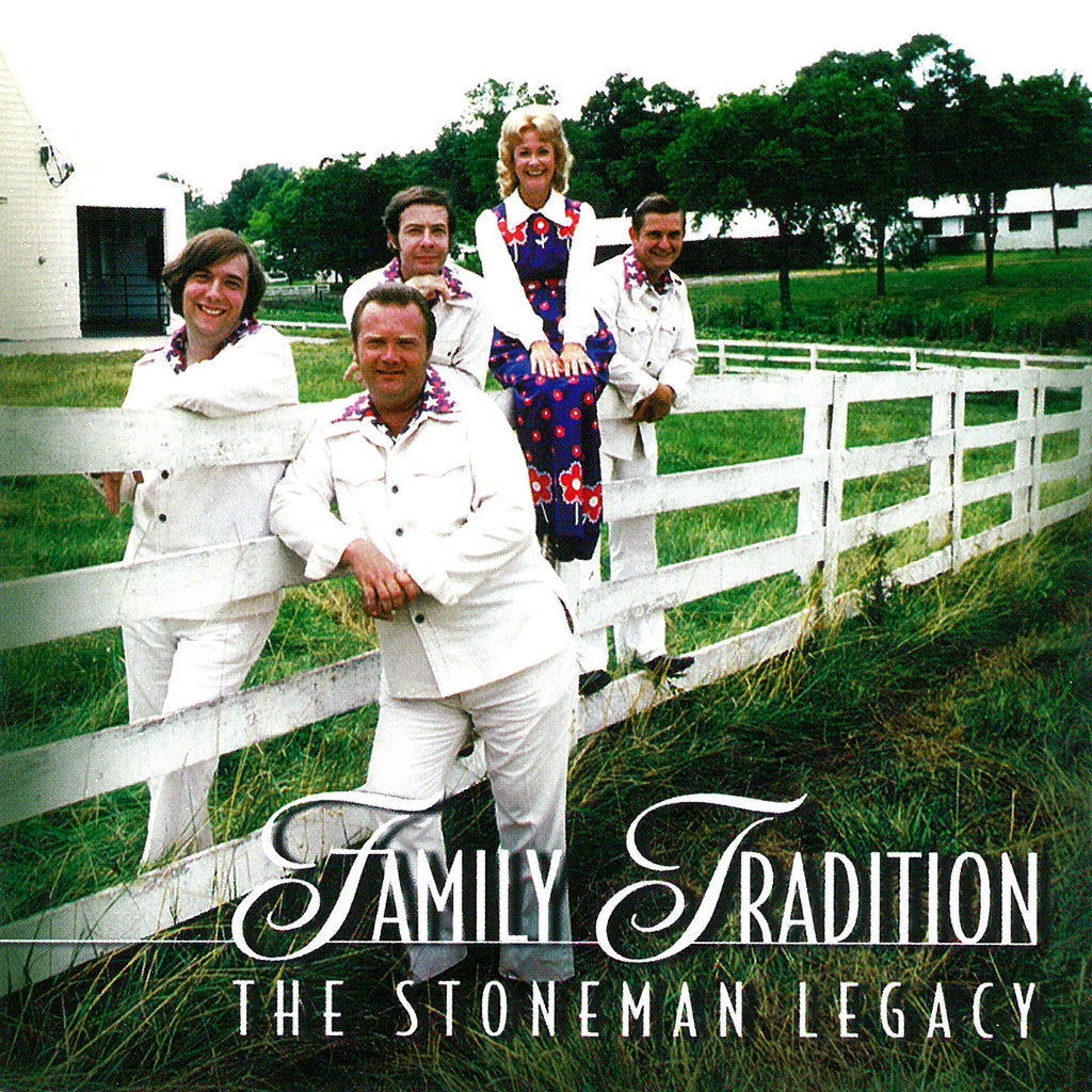 The Stoneman Legacy: Family Tradition
