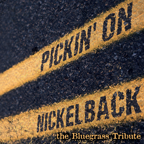 Pickin' On Nickelback